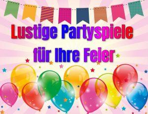 Lustige Partyspiele für Ihre Feier