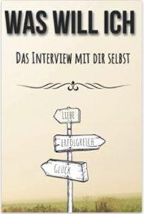 Was will ich Das Interview mit dir selbst